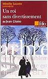 Un roi sans divertissement de Jean Giono (Essai et dossier)