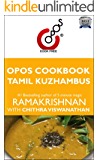 Tamil Kuzhambus: OPOS Cookbook