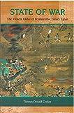 State of War: The Violent Order of Fourteenth-Century Japan (Michigan Monograph Series in Japanese Studies)