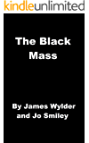 The Black Mass: A Protest Book