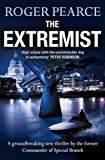 The Extremist: A pacey, dramatic action-packed thriller (John Kerr 2)