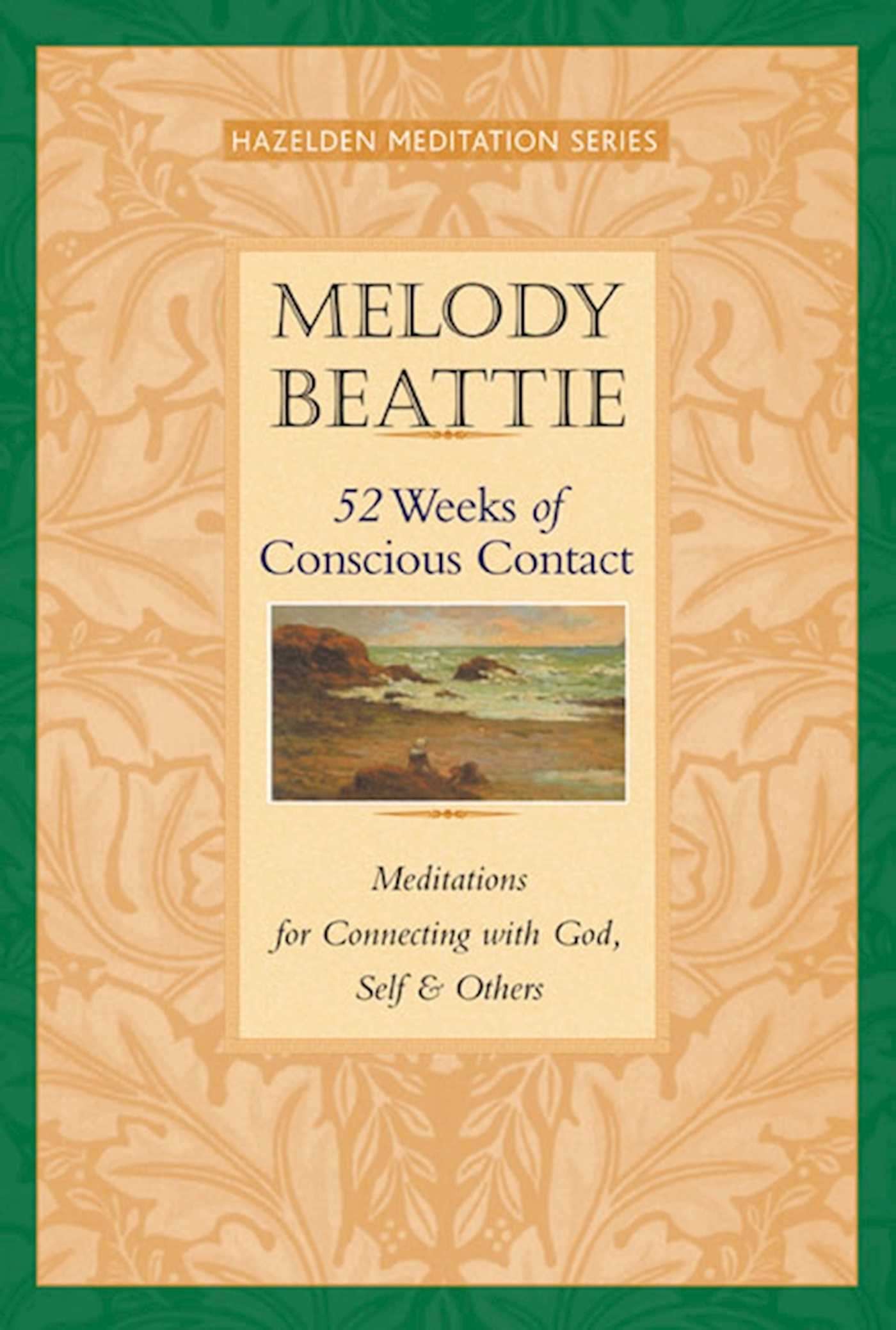 52 Weeks of Conscious Contact: Meditations for