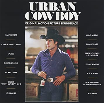 Urban Cowboy Original Motion Picture Soundtrack