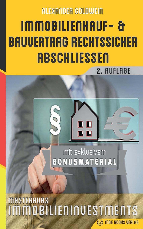immobilienkauf-und-bauvertrag-rechtssicher-abschliessen-masterkurs-immobilieninvestments