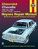 Chevrolet Chevelle, Malibu & El Camino (69-87) Haynes Repair Manual (Does not include information specific to diesel…