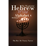The Wonderful Hebrew Alphabet 1 workbook (The Wonderful Hebrew Alphabet Series)