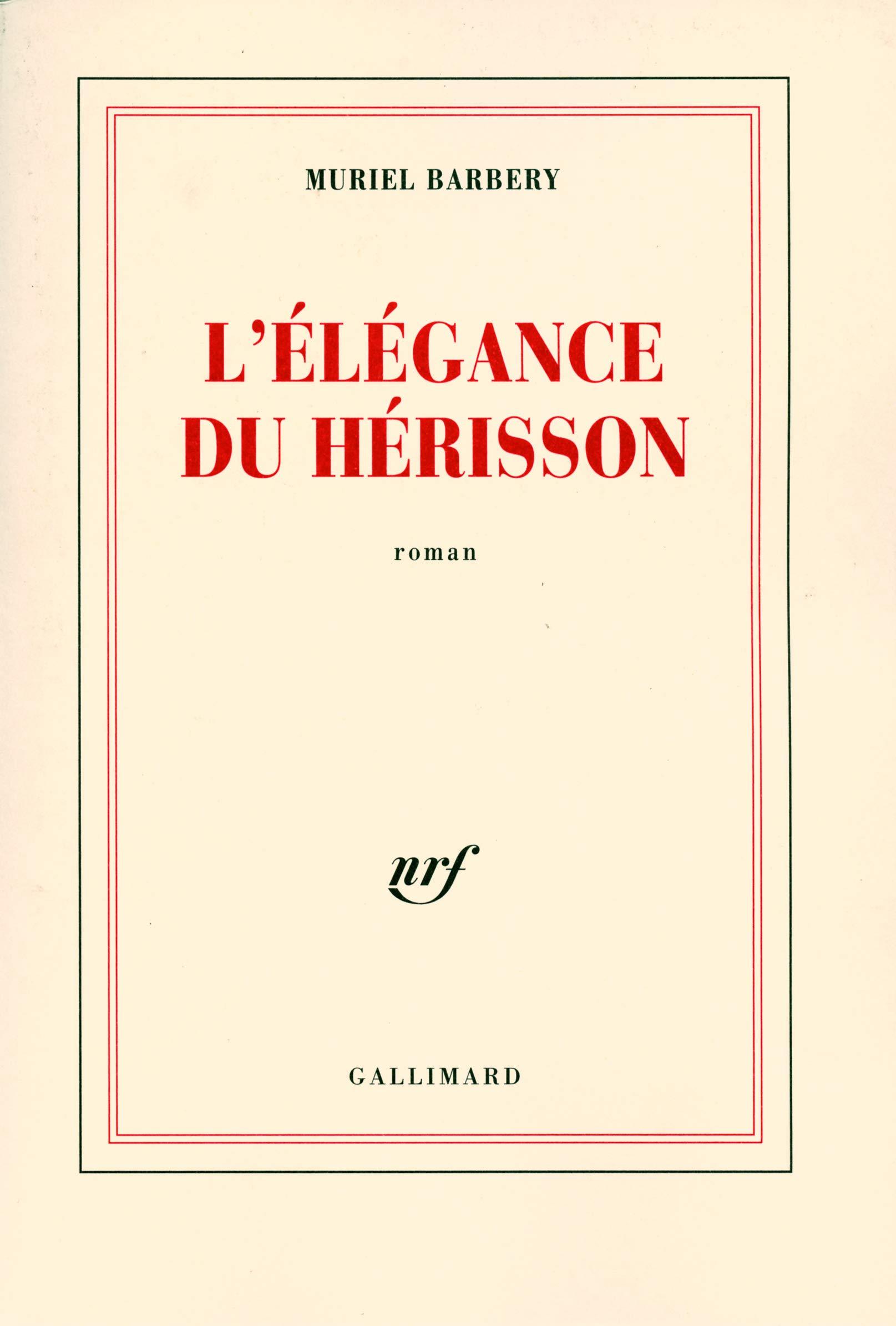 L Elegance Du Herisson French Edition Muriel Barbery