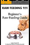 Raw Feeding 101: Beginner's Raw Feeding Guide