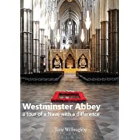 Westminster Abbey - a tour of the Nave with a difference