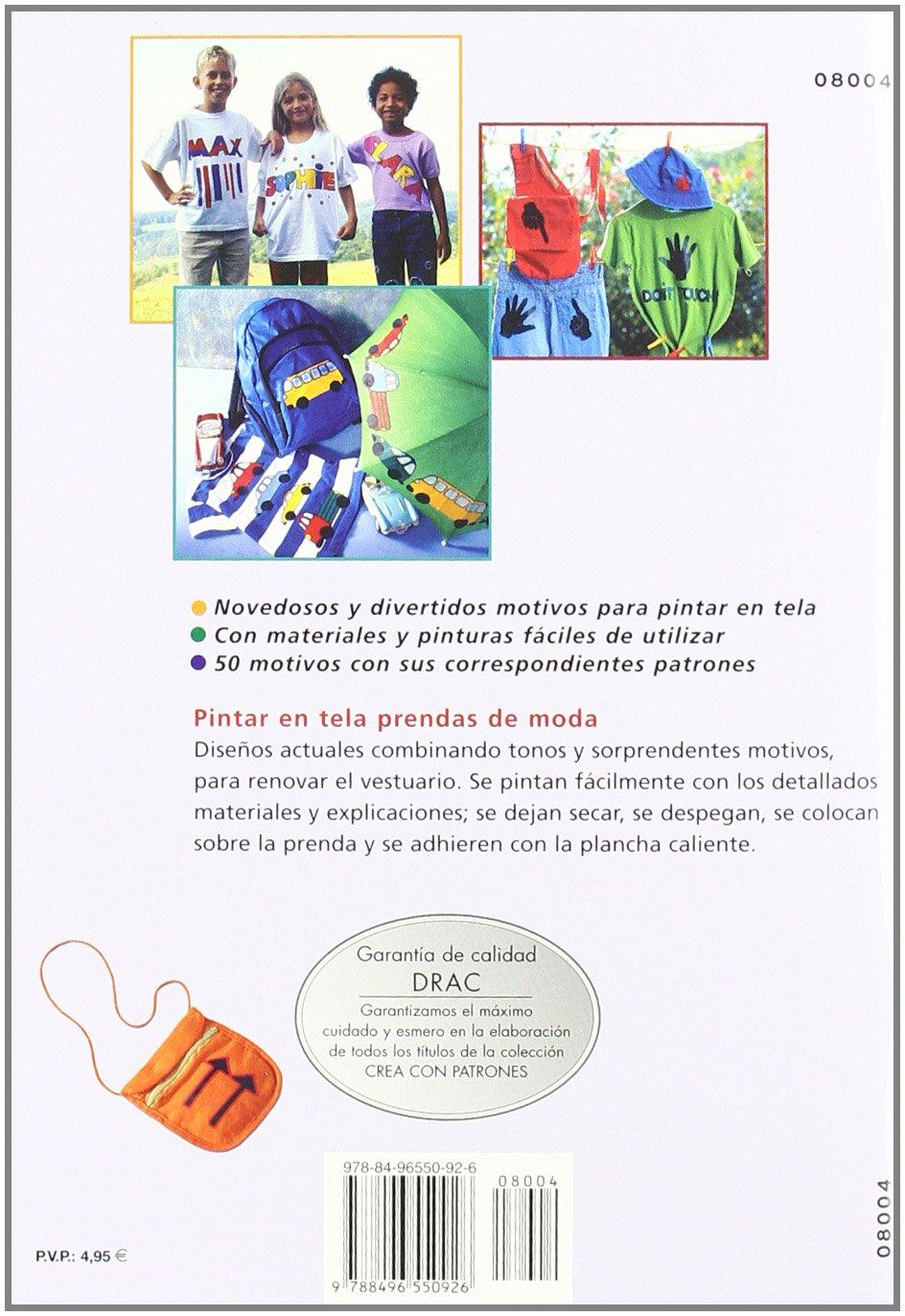 Serie Pintar en Tela nº 4. PINTAR EN TELA. CAMISETAS, PANTALONES, BOLSOS, MOCHILAS...: Unknown: 9788496550926: Amazon.com: Books
