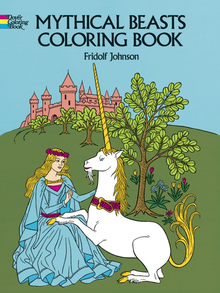Mythical Beasts Coloring Book (Dover Coloring Books): Johnson, Fridolf:  0800759233533: Amazon.com: Books