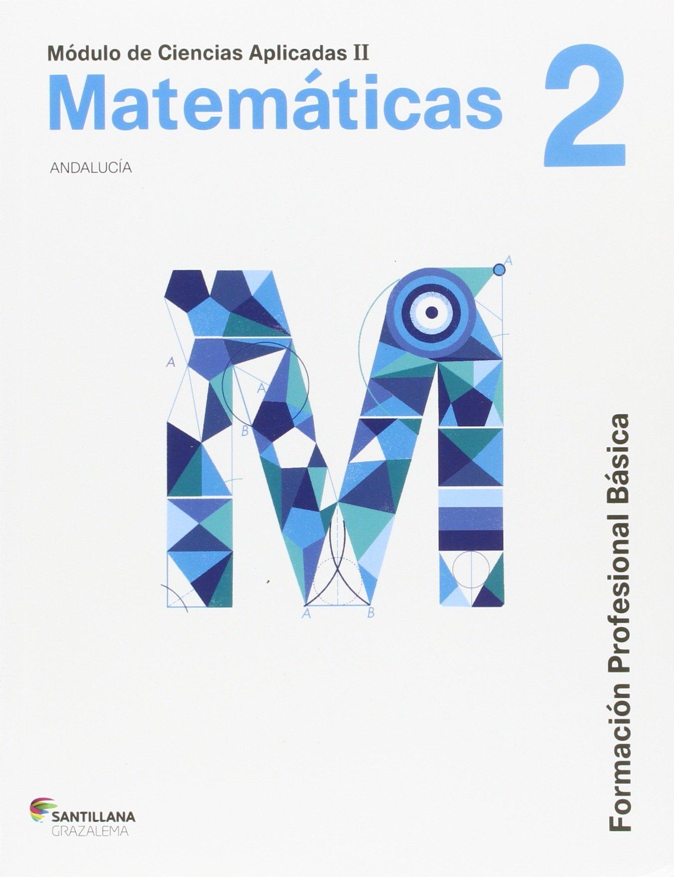 Matematicas 2 Fpb Andalucia 16 9788483058213 Amazon Com Books