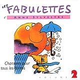 Les Fabulettes, vol. 2 : Chansons pour tous les temps