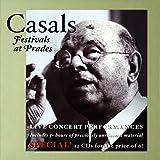 プラド・カザルス音楽祭ライヴ第1集 (Casals Festivals at Prades -Live Concert Performances-)
