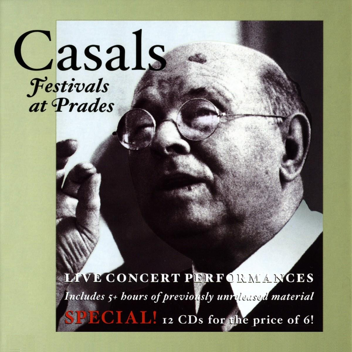 Pablo Casals: Festivals at Prades  Vol. 1 by CASALS FESTIVALS AT PRADES-LIVE CONCERT PERFORMANC