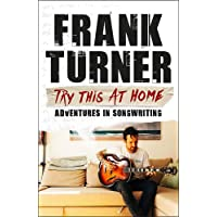 Try This At Home: Adventures in songwriting: THE