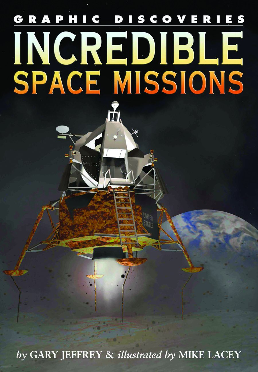 Incredible Space Missions (Graphic Discoveries) PDF