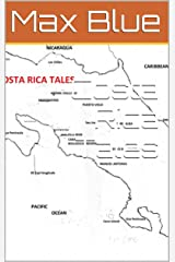 Costa Rica Tales Kindle Edition