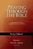 Praying Through the Bible (Vol 1): Genesis-Joshua