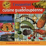 L'essentiel de la cuisine guadeloupéenne : Economique, facile, équilibrée