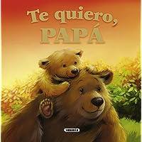 Te quiero, papá (Mis papás y yo)