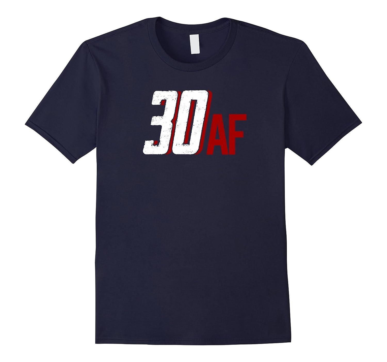 30 AF T-shirt 30th Birthday Gifts Shirts-Art