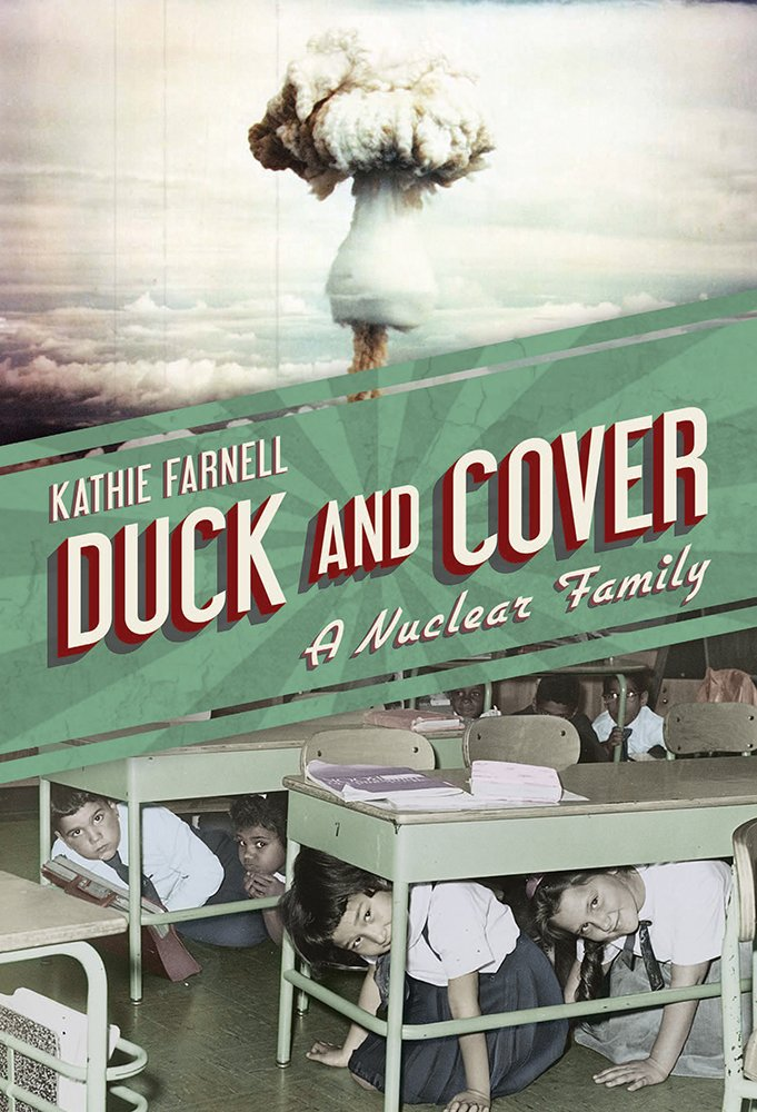 Duck and Cover: A Nuclear Family: Farnell, Kathie: 9781611177602:  Amazon.com: Books