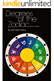 Degrees Of The Zodiac (English Edition)