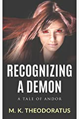 Recognizing a Demon (A Tale of Andor) Kindle Edition