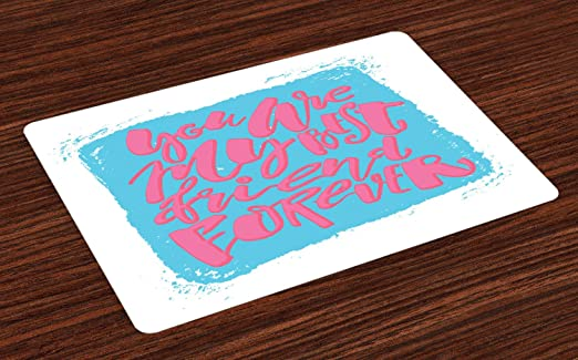 Amazon Com Lunarable Best Friends Forever Place Mats Set Of 4 You Are My Best Friend Forever Calligraphy Friendship Day Theme Washable Fabric Placemats For Dining Table Standard Size Sky Blue And Pink