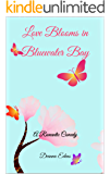 Love Blooms in Bluewater Bay: A Romantic Comedy (The Bluewater Bay Series Book 4)