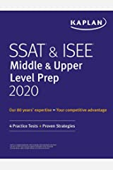 SSAT & ISEE Middle & Upper Level Prep 2020: 4 Practice Tests + Proven Strategies (Kaplan Test Prep) Kindle Edition