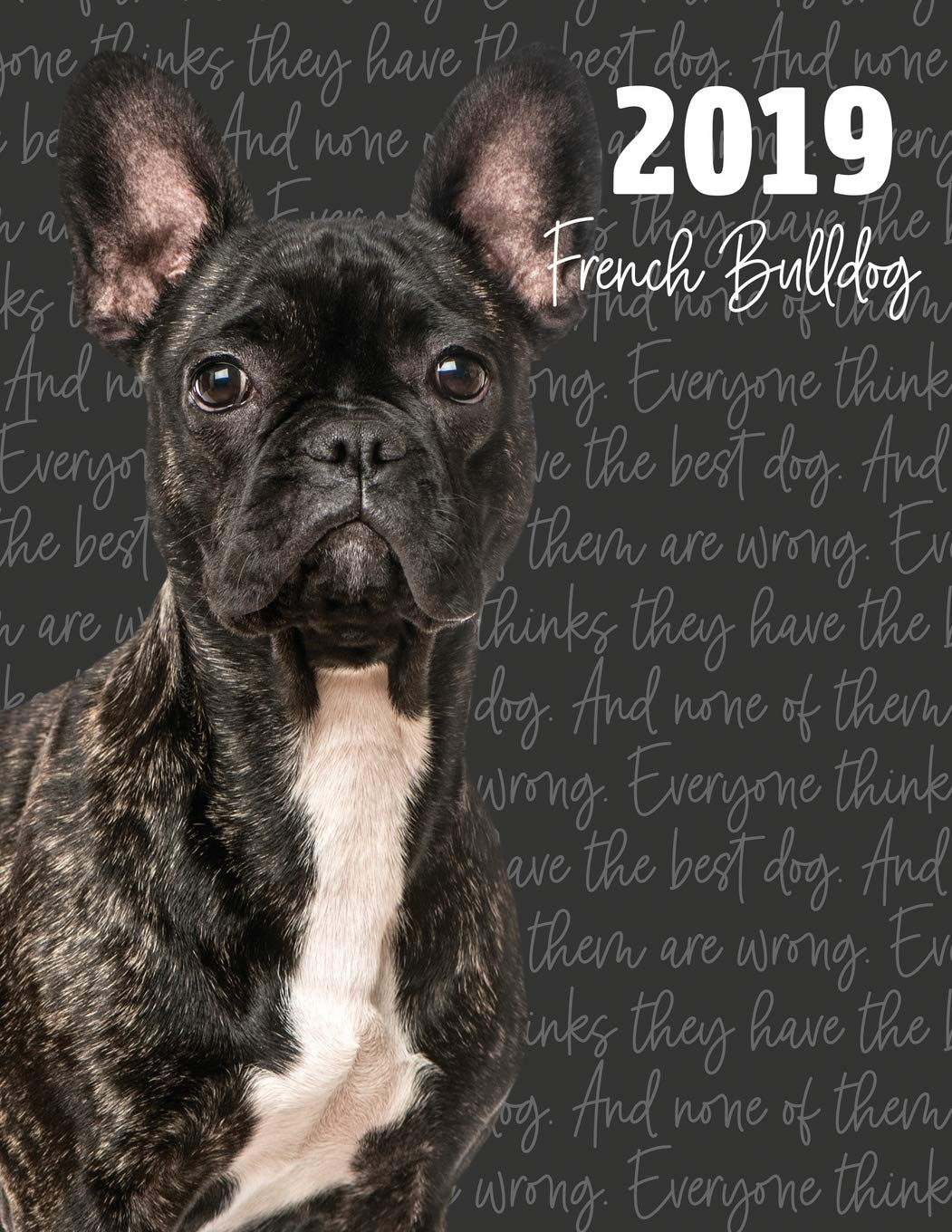 2019 French Bulldog: Dated Weekly Planner With To Do Notes ...