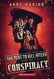 The Conspiracy (The Plot to Kill Hitler #1) (1)