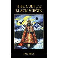 The Cult of the Black Virgin