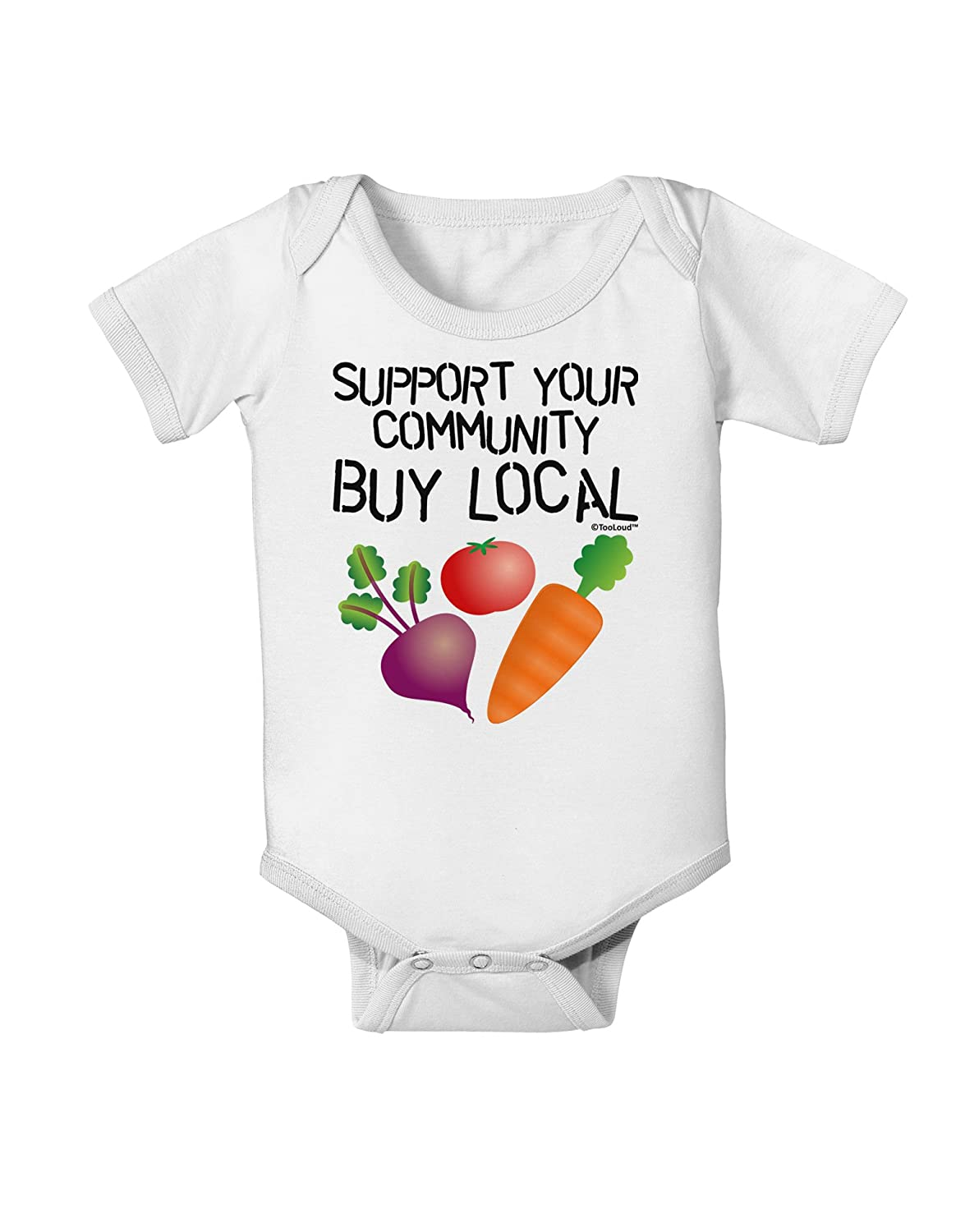 Buy Local Baby Romper Bodysuit TooLoud Support Your Community