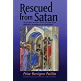 Rescued from Satan: 14 People Recount their Journey from Demonic Possession to Liberation