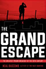 The Grand Escape: The Greatest Prison Breakout of the 20th Century (Scholastic Focus) Kindle Edition