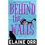 Behind the Walls (Jolie Gentil Cozy Mystery Series Book 6)