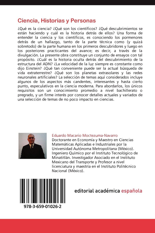 Ciencia, Historias y Personas: Amazon.es: Moctezuma-Navarro, Eduardo Macario: Libros