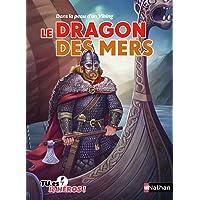 Le dragon des mers - Livre dont tu es le héros - Dès 8 ans (4)