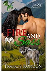 Fire and Sass: Sassy Ever After (Sassy Dragon Island) Paperback