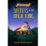 Secrets of the Magic Ring (The Watchful Woods)