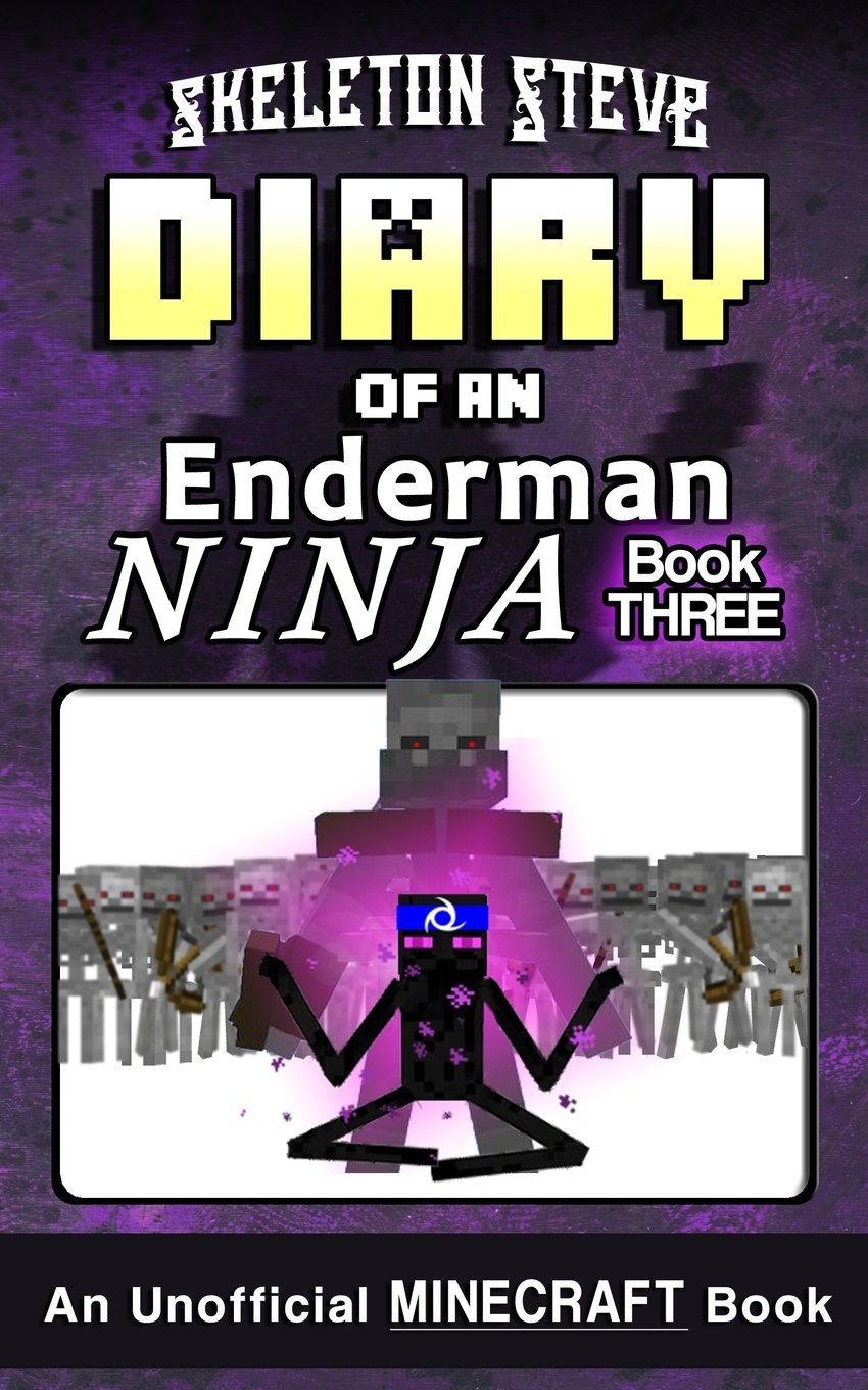 Diary of a Minecraft Enderman Ninja - Book 3: Unofficial ...
