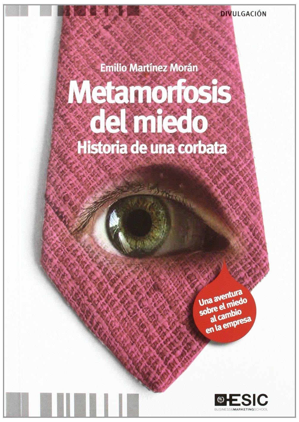 Metamorfosis del miedo: Historia de una corbata Divulgación ...