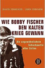 Wie Bobby Fischer den Kalten Krieg gewann Perfect Paperback