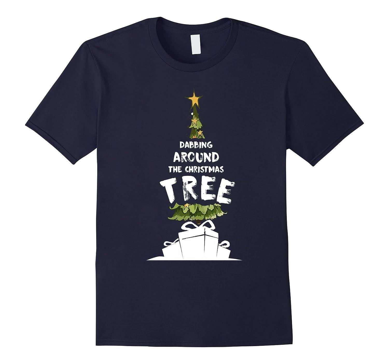 DABBING AROUND THE CHRISTMAS TREE CUTE T-shirt Tulioct-Art
