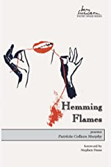 Hemming Flames (Swenson Poetry Award Book 19) Kindle Edition