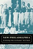 New Philadelphia: An Archæology of Race in the Heartland