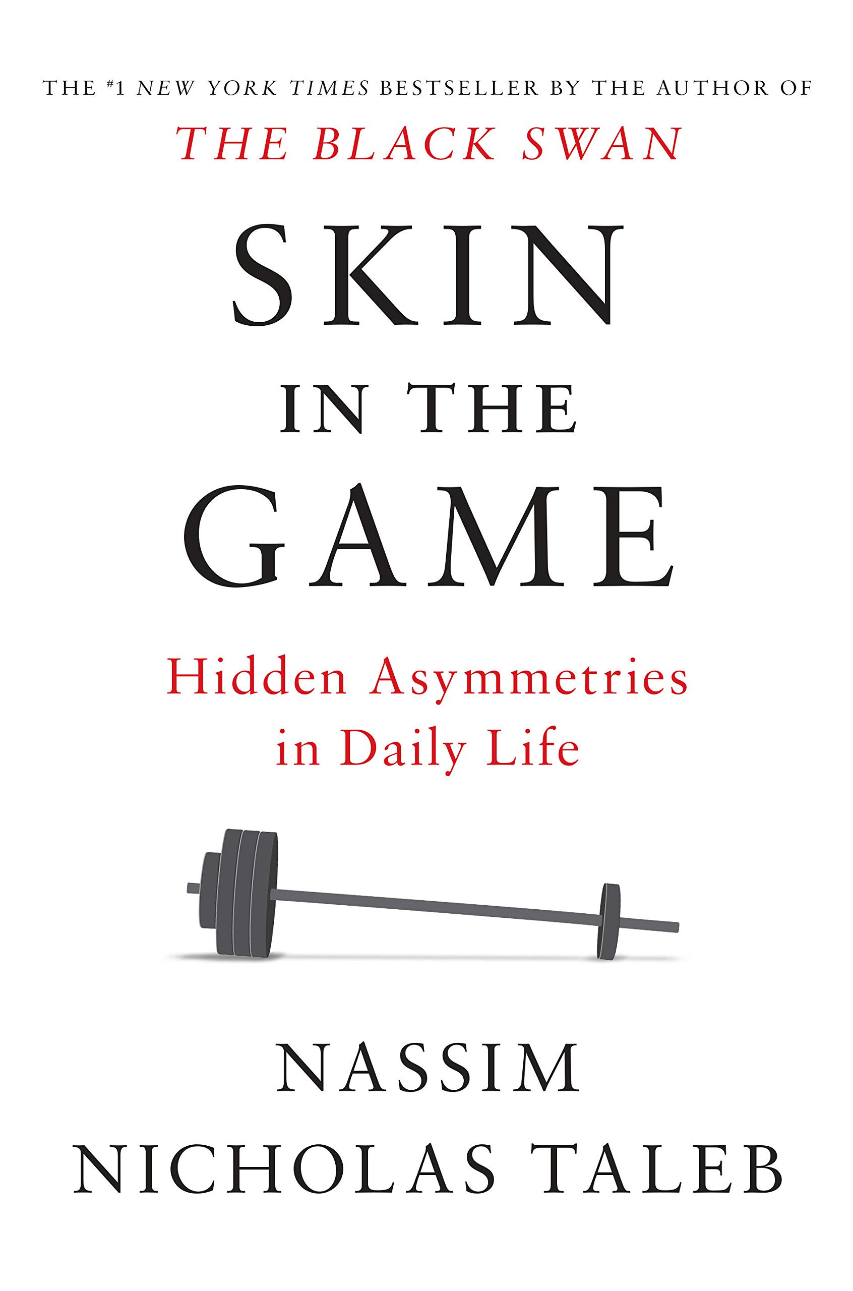 Skin in the Game Hidden Asymmetries in Daily Life Incerto ...